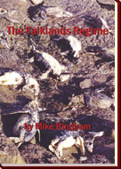 The Falklands Regime by Mike Bingham - now available online here or from bookshops world-wide, ISBN: 1420813757